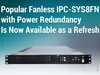 Popular Fanless IРС-SYS8FN with Power Redundancy Is Now Available as a Refresh